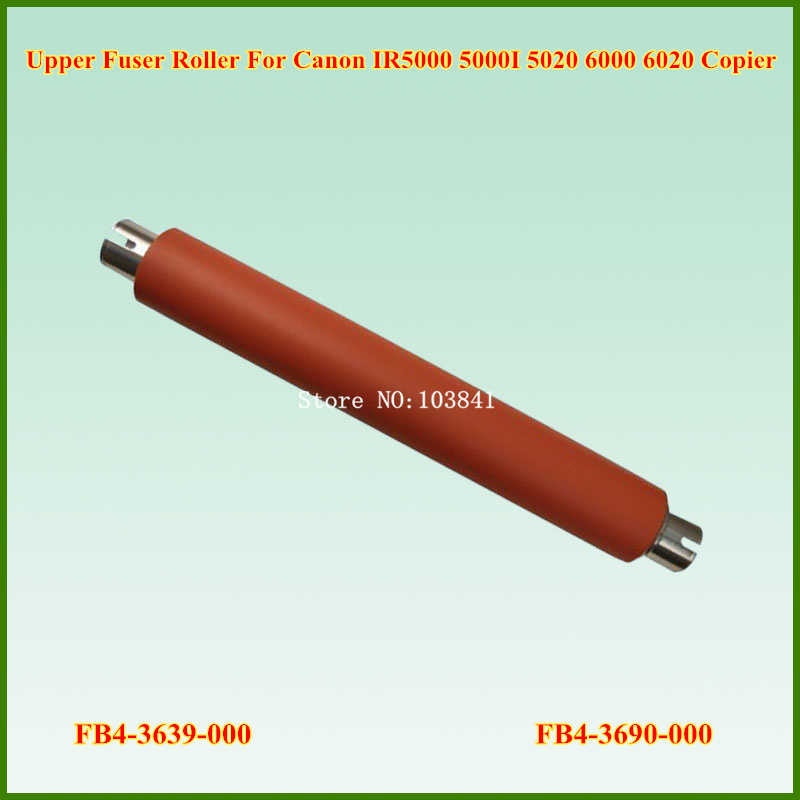FB4-3639-000 FB4-3690-000 Upper Fuser Heat Roller for Canon IR5000 IR5000I IR5020 IR5020I IR6000 IR6000I IR6020 IR6020I high quality new original fuser drive gear compatible for canon ir5000 6020 5020 6000 fs7 0658 000 75t 22t gear