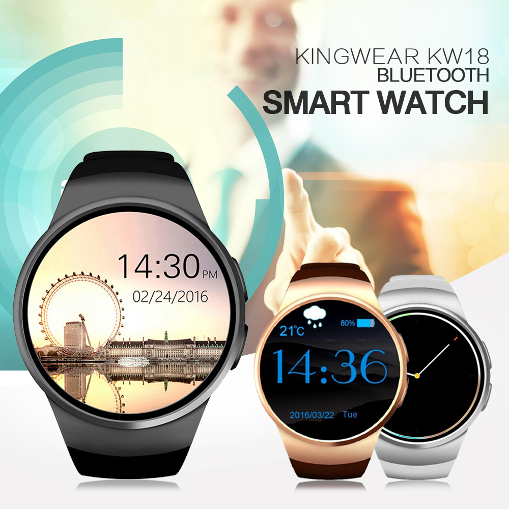 KW18 2016 newest smart watch for apple samsung android support heart rate monitor health full round