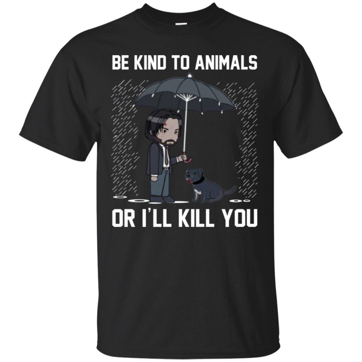 Keanu Reeves T-shirt Be Kind To Animal Or I'll Kill You Shirt Short Sleeve    Cool Casual Pride T Shirt Men Unisex Fashion