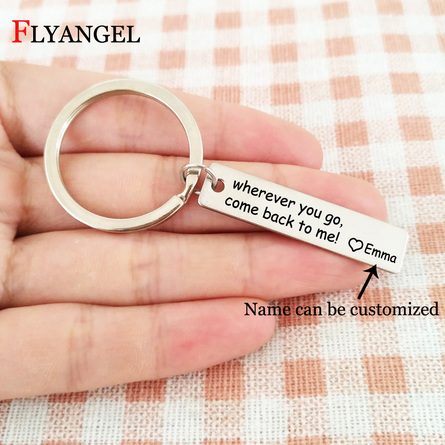 Customized Name Keychain Engraved Wherever you go come back to me Heart Keyring Friends Couples Car Bag Key Chain Jewelry Gift