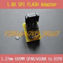 1.8 V адаптер для iPhone или SPI материнская плата Флэш 6X5mm WSON8 MX25 W25 можно использовать на программистов, в том числе TL866CS TL866A