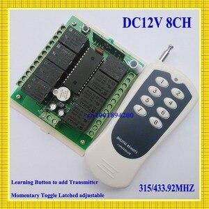 Image 5 - 12 V 8 CH ערוץ RF אלחוטי שלט רחוק מתג מערכת מקלט משדר שלט רחוק 315/433 8CH ממסר NC NO COM
