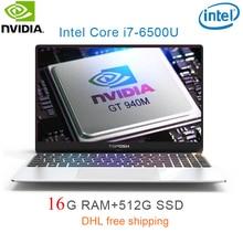 "P10-11 16G RAM 512G SSD Intel i7-6500u 15.6 Gaming laptop 2.5GHZ-3.1GHZ NvIDIA GeForce 940M 2G with Backlit keyboard"""