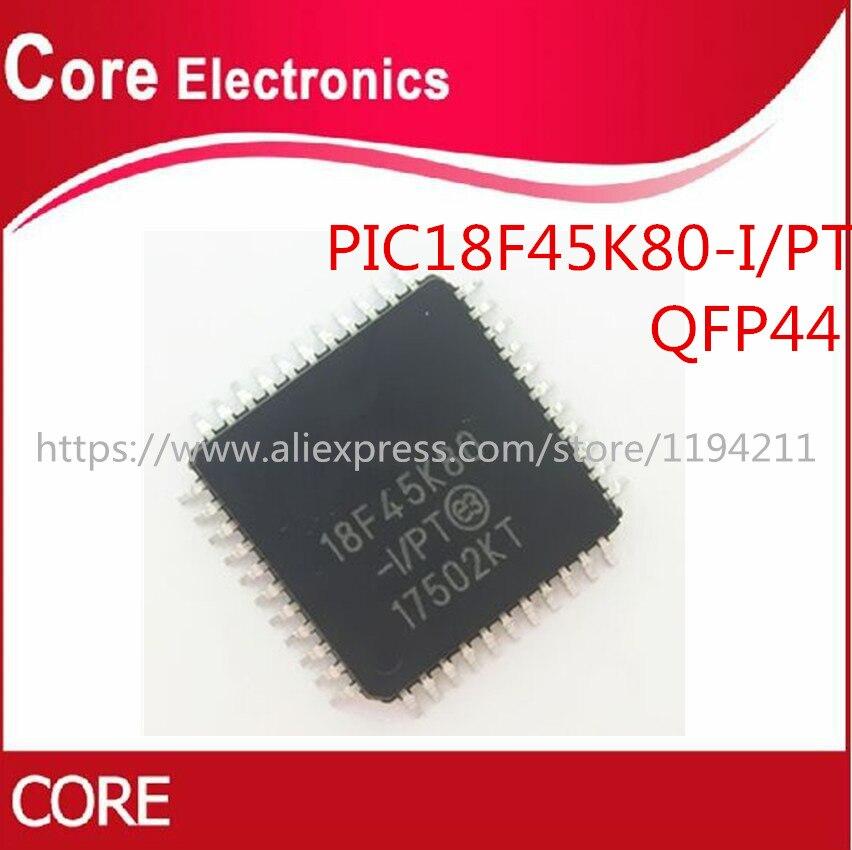 100pcs lot PIC18F45K80 I PT PIC18F45K80 LQFP44 NEW