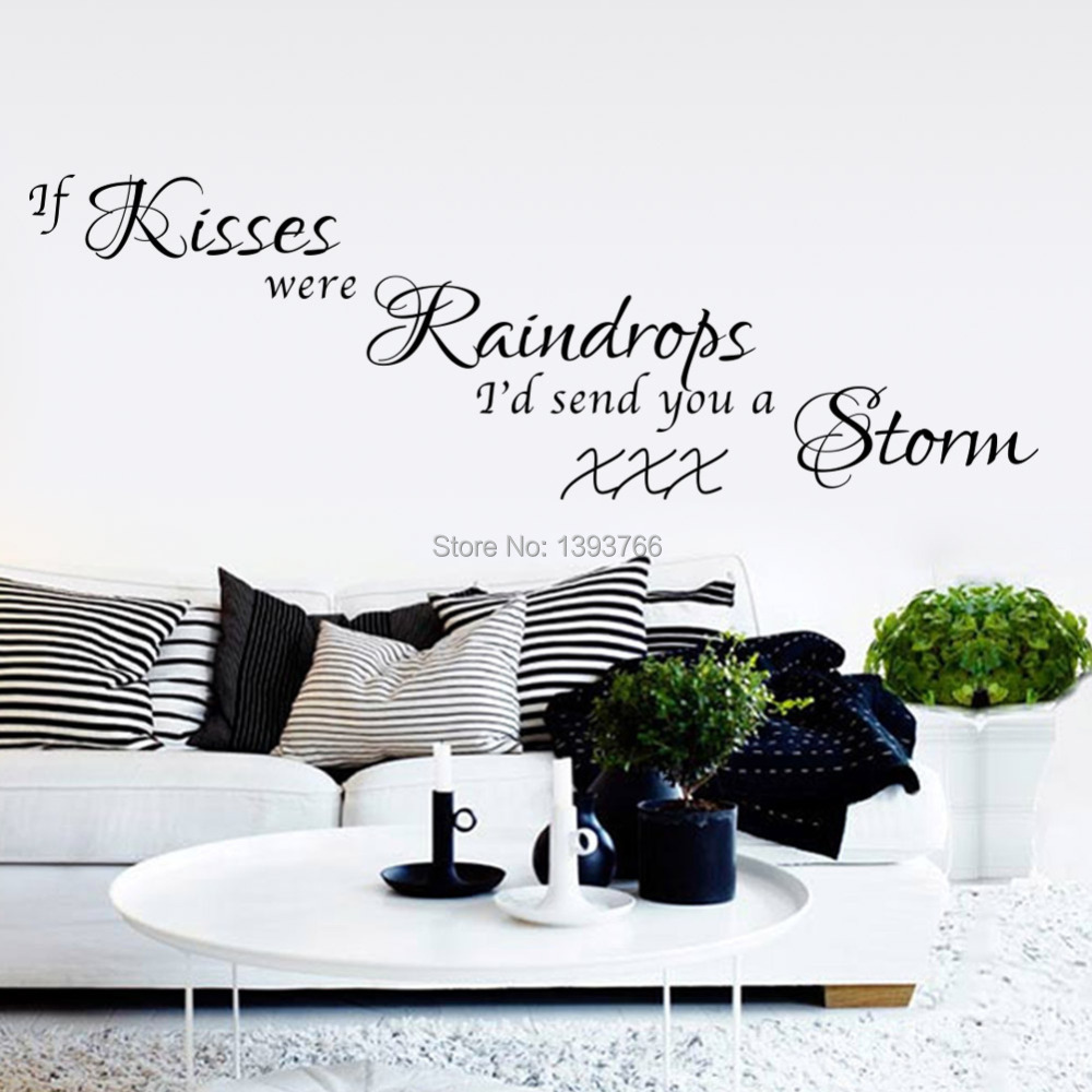 If kiss were raindrops send you a storm Saying quotes DIY Removable ...