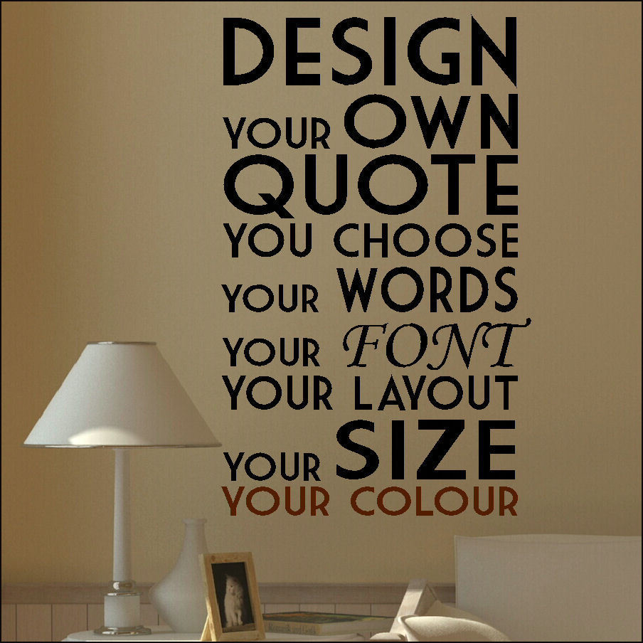 EXTRA LARGE CREATE YOUR OWN CUSTOM WALL QUOTE DESIGN STICKER - Custom vinyl decals design online