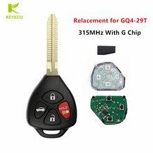Keyecu nova substituição remoto chave fob 4 botão 315 mhz g chip para toyota corolla 2010 2011 2012 2013 fcc id: GQ4 29T