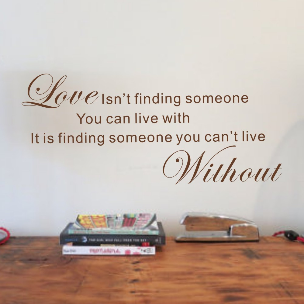 Love is Find One Cant Live Without - Romantic Vinyl Wall Decal Hand Lettered Design Room Decor 9 x 22 XS
