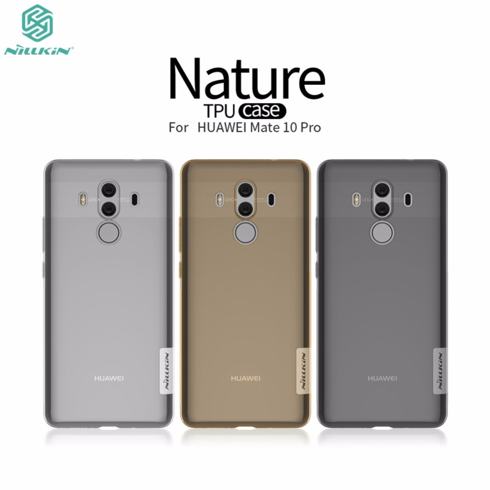 NILLKIN Original Huawei Mate 10 pro case 6.0 inch Transparent Clear Soft silicon TPU Protector cover for Huawei Mate 10 pro Case
