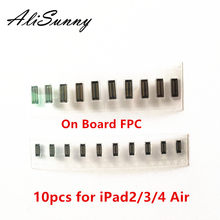 AliSunny 10pcs LCD Touch Screen Connector voor iPad 2/3/4 5 Air Digitizer Glas FPC TP op Logic board Moederbord Flex Kabel(China)