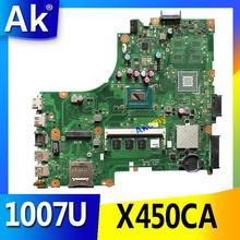 АК для Asus X450CC X450CA материнская плата с 1007U cpu 2 Гб памяти