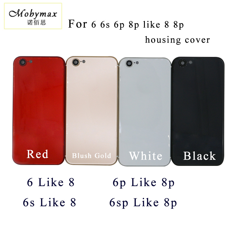 Chassis Back Housing Battery Cover Fundas for iPhone 6 6s 6p 6sp like 8 8p back Housing+LOGO&Buttons&Sim Tray+Sticker+Tool