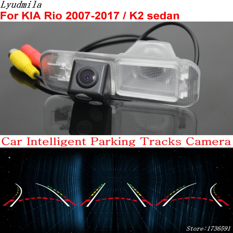 Lyudmila Car Intelligent Parking Tracks Camera FOR KIA Rio 2007-2017 / K2 sedan Car Back up Reverse Rear View Camera lyudmila car intelligent parking tracks camera for mazda 6 mazda6 m6 sedan 2013 2017 hd car back up reverse rear view camera