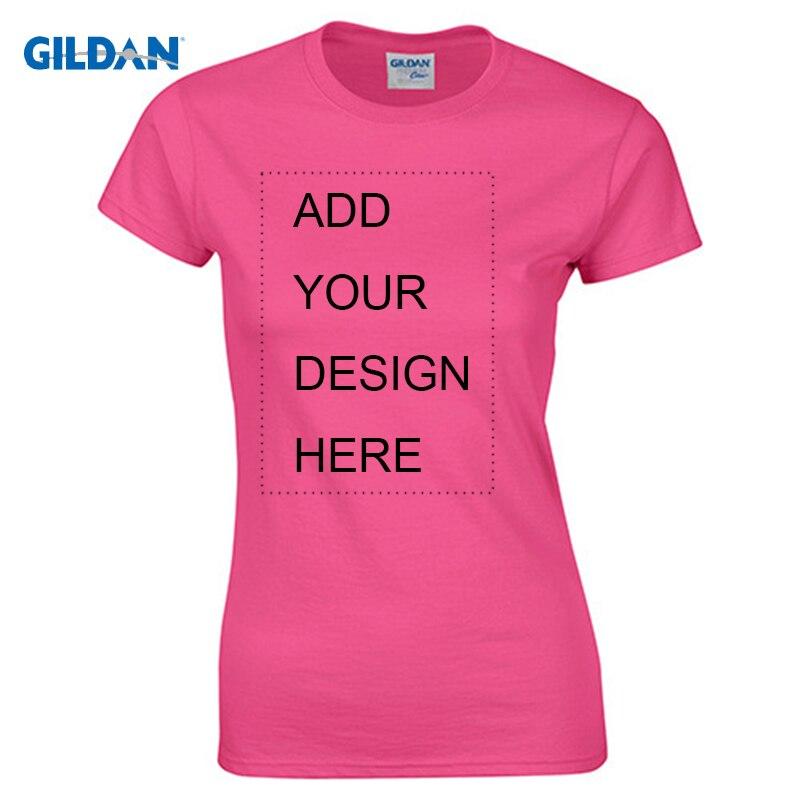Gildan personalizado camiseta mujer mujeres imprimir su propio diseño de alta calidad Tops Tees enviar en 3 días más tamaño S-XL