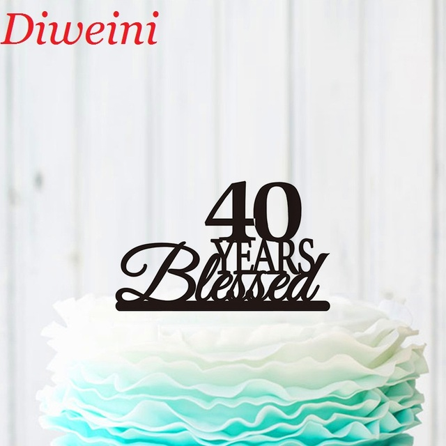 40 Years Blessed Cake Topper 40th Birthday Anniversary