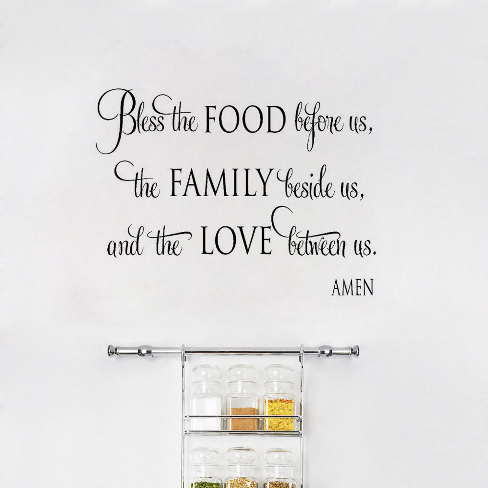 Quote Wall Sticker Bless The Food Before Us The Family Besides Us Home Decoration Wall Mural Quality Vinyl Art Wallpaper Y-404 ...
