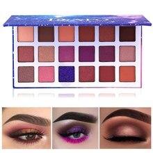 18 Warna Profesional Makeup Eyeshadow Palette Shimmer Long Lasting Kosmetik Matte Glitter Beauty Make Up Eye Shadow