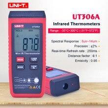 UNI T UT306A Мини Инфракрасный термометр 35 ~ 300C 31 ~ 572F цифровой ИК тестер температуры с удержанием данных и ЖК дисплеем с подсветкой
