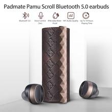 Padmate PaMu Scroll True беспроводные наушники Bluetooth 5,0 TWS наушники-вкладыши Hifi наушники водостойкая гарнитура fone de ouvido