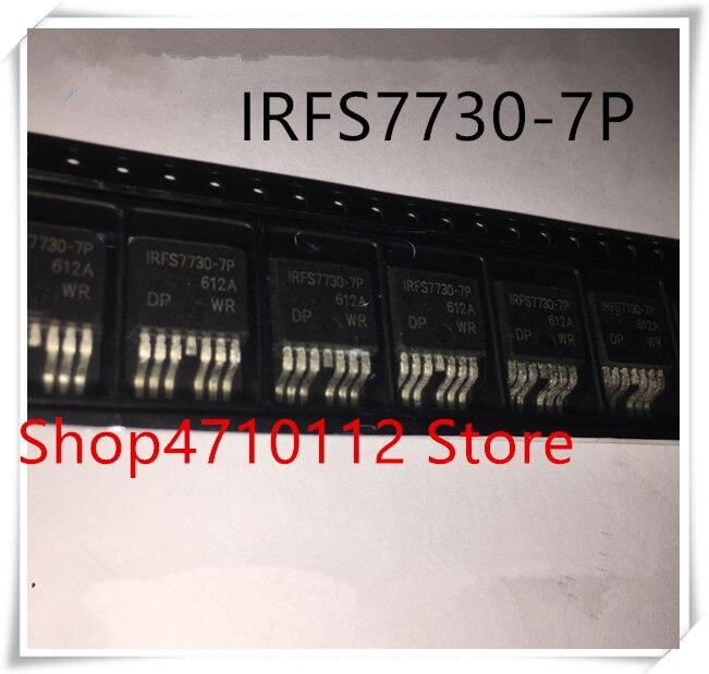 NEW 10PCS LOT IRFS7730 7P FS7730 7P TO 263 7 IC