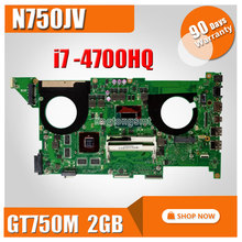 for ASUS N750JV Motherboard REV2.0 With I7 4700HQ Processor GT750M 2G RAM HM86 100% Tested
