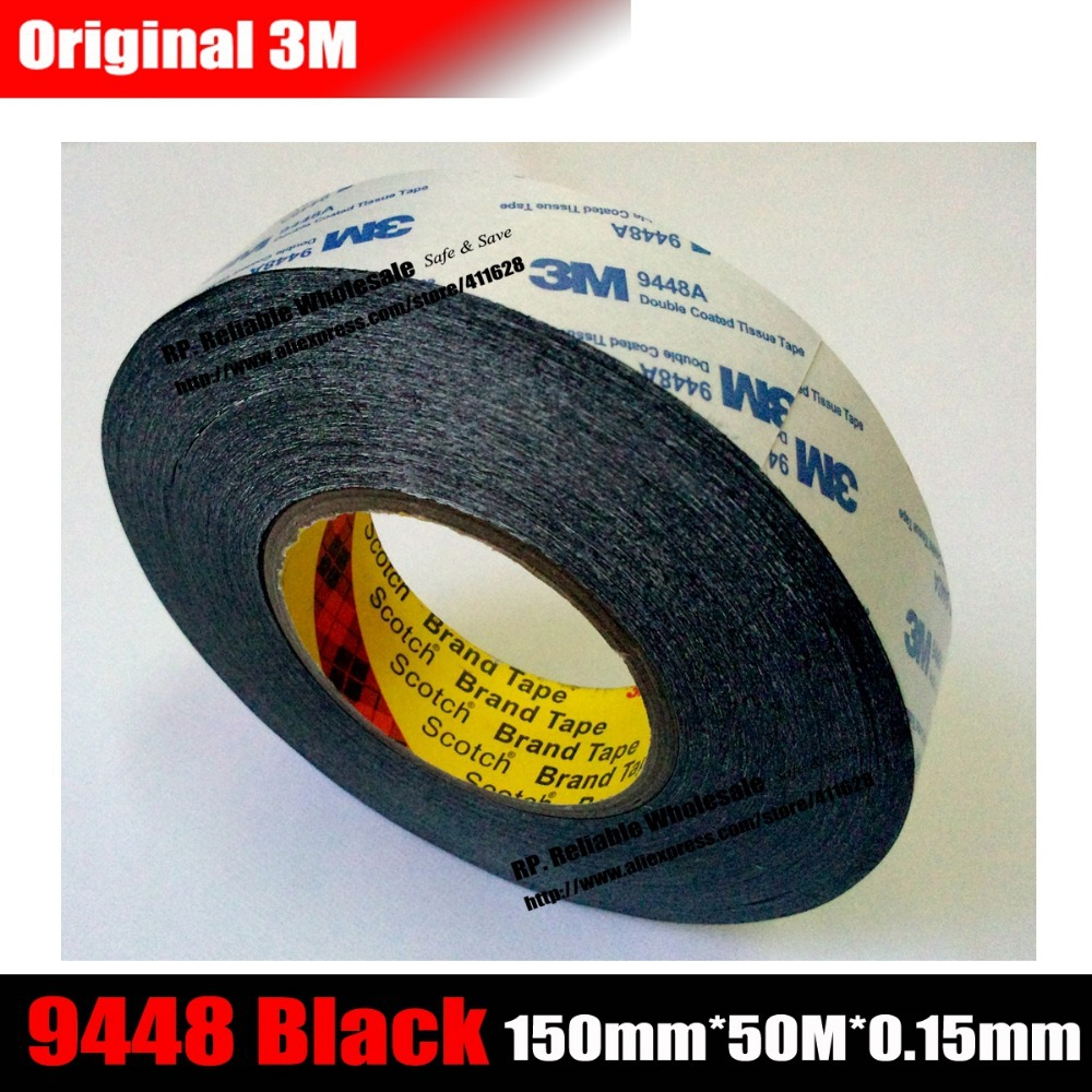 1 Roll 150mm*50M*0.15mm Double Sided Black Adhesive Tape 9448 for General Industrial LCD Touch Panel Glass Display Assemble miaogy 5 rolls 6mm 25m strong pet double sided adhesive tape for auto car abs plastic panel battery glass bond