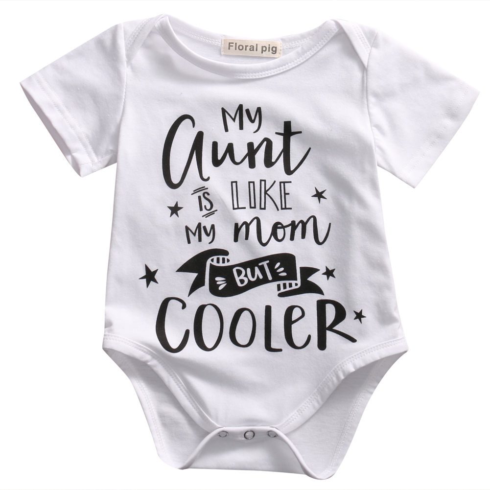 2017 Newborn Baby Romper My Aunt Is Like My Mom Letter