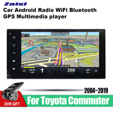 ZaiXi Android Car GPS Multimedia Player For Toyota Commuter 2004~2019 car Navigation radio Video Audio Car Player WiFi Bluetooth zaixi android car gps multimedia player for toyota fj cruiser 2006 2018 car navigation radio video audio car player bluetooth