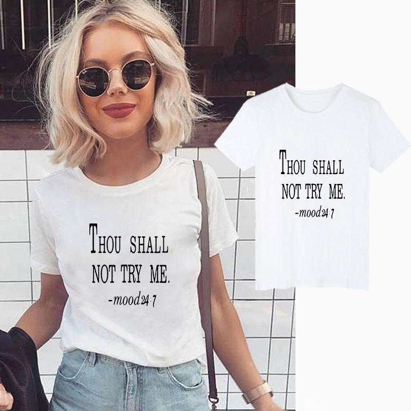 Showtly Thou Shall Not Try Me Letter T-<font><b>shirt</b></font> Women's Clothes 2019 Fashion Funny Saying T <font><b>Shirts</b></font> Mom <font><b>Wife</b></font> Feminist Slogan Tee image