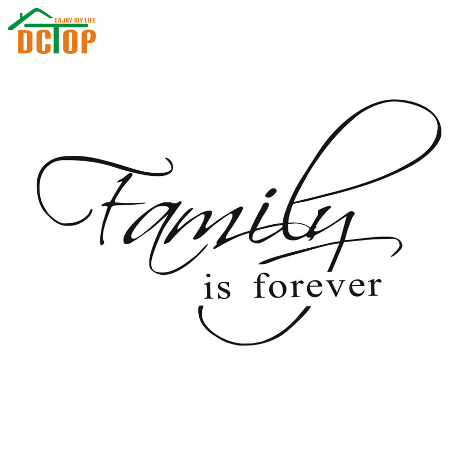 dctop family is forever home decor creative quote wall decals decorative adesivo de parede. Black Bedroom Furniture Sets. Home Design Ideas