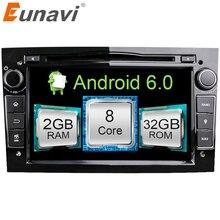 Eunavi HD 1024×600 Octa core 2Din Android 6.1 dvd-плеер автомобиля для Opel Corsa Vectra C D Meriva vivaro Tigra Signum Радио GPS Navi