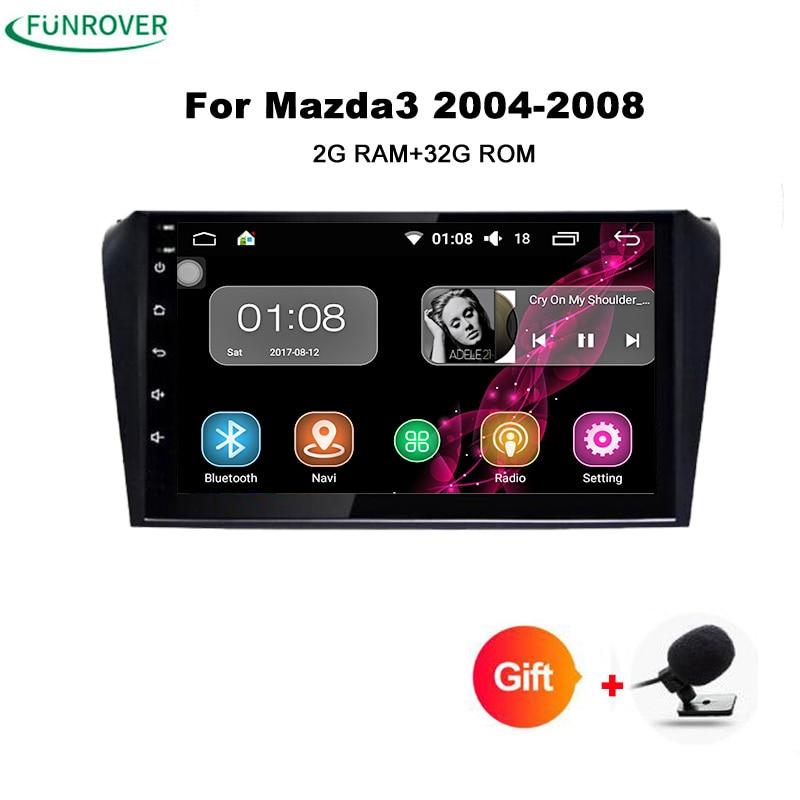 Funrover 9'' Android 8.0 Car radio tape record For Mazda 3 Mazda3 2006 2007 2008 2009 2GB RAM+32GB ROM WIFI GPS stereo FM No dvd car for mazda 3 mazda3 2004 2005 2006 2007 2008 2009 accessories pedal brake accelerator footrest sticker manual mechanical mt