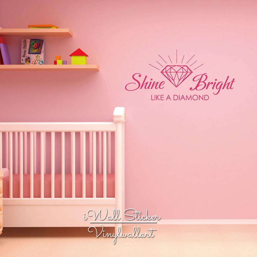 US $11.56 11% OFF|Diamond Quote Wall Sticker Shine Bright Like A Diamond  Wall Decal Diamond Wall Quotes DIY Easy Wall Art Cut Vinyl Q186-in Wall ...