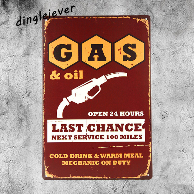 Gasu0026oil Last Chance Metal Sign Vintage Wall Decals Hot Rod Posters Coffee  Signs Kitchen Decor Antique