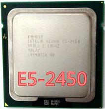 Процессор Intel Xeon E5 2450 SR0LJ, 2,1 ГГц, 8 ядер, 20 м, LGA1356, процессор для процессоров с процессором, E5-2450