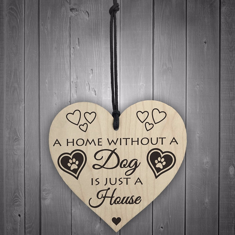 1-Meijiafei-Home-Without-A-Dog-Is-Just-A-House-Wooden-Hanging-Heart-Shaped-Plaque-Gift-Sign