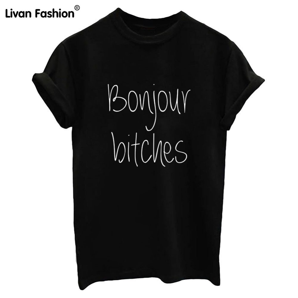 Fashion Women T shirt Bonjour bitches Letters Print Black White Cotton Casual Top Tee