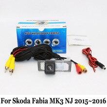 Резервное копирование Камеры Для Skoda Fabia MK3 NJ 2015 ~ 2016/RCA Провода Или беспроводной/HD Широкоугольный Объектив/CCD Ночного Видения Заднего Вида камера