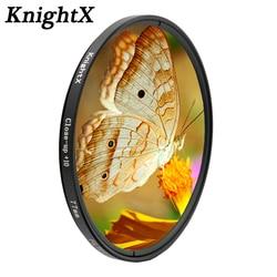 KnightX colse up Macro 10 + filtr obiektywu linia 49mm 52mm 55mm 58mm 67MM 72mm 77mm do aparatu fotograficznego nikon sony canon d5300