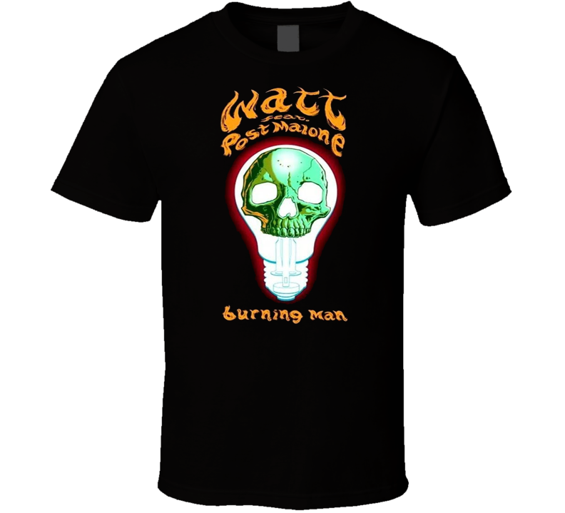 Post Malone Feat Watt - Burning Man New Hot Sale T Shirt Cotton Size S - 3XL Print T-Shirt Men Summer Style Fashion