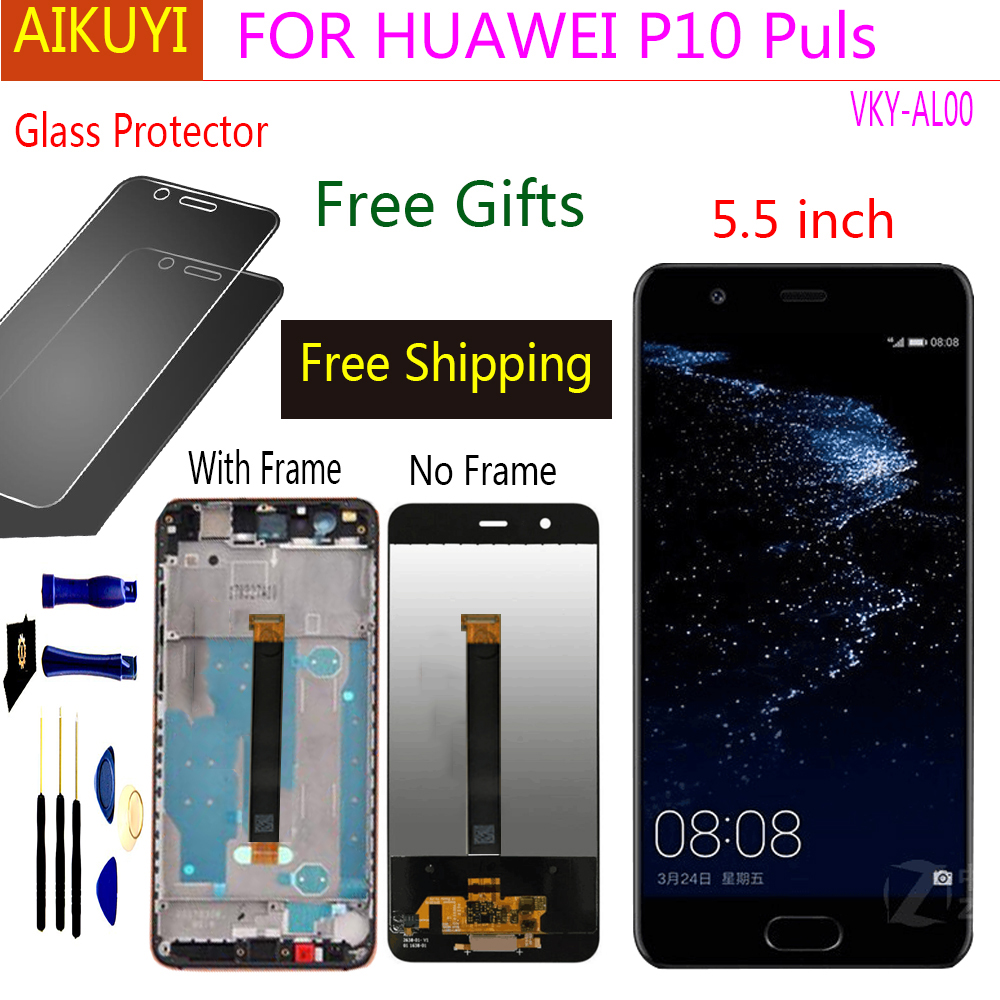 For HUAWEI P10 Plus 5.5 2560x1440 LCD Display with Touch Screen Digitizer Assembly Replacement Parts VKY-AL00 For HUAWEI P10 Plus 5.5 2560x1440 LCD Display with Touch Screen Digitizer Assembly Replacement Parts VKY-AL00
