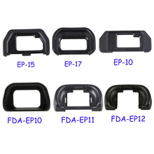 FDA-EP10 FDA-EP11 FDA-EP12 EP-10 EP-15 EP-17 Eyecup Eye Cup Eyepiece Protector for Sony Olympus SLR Camera