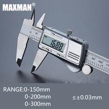 MAXMAN 0-150 мм/200 мм/300 мм все Нержавеющаясталь высоко точный Цифровой Электронный штангенциркуль измерение & измерительные инструменты