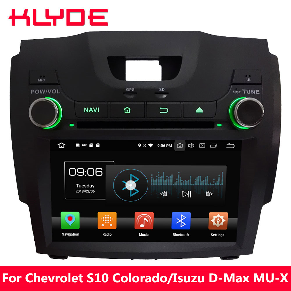 KLYDE Android 8 Octa Core 4GB RAM Car DVD Radio For Chevrolet S10 Colorado Trailblazer Isuzu