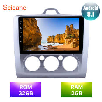 Seicane Android 8.1 9 inch RAM 2GB IPS 2DIN DSP 4G Car Auto Radio GPS Navi Unit Player For Ford Focus 2 Exi MT 2004 2005 -2011 - DISCOUNT ITEM  32% OFF All Category