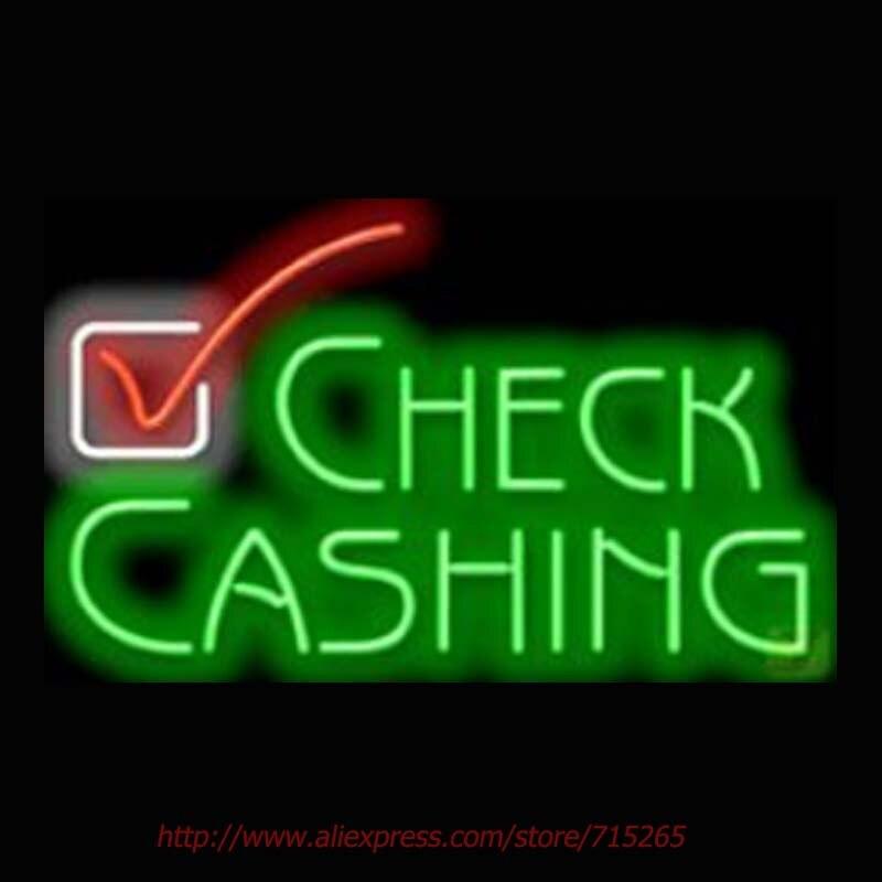 Check Cashing Neon Sign Neon Bulbs Real Glass Tube