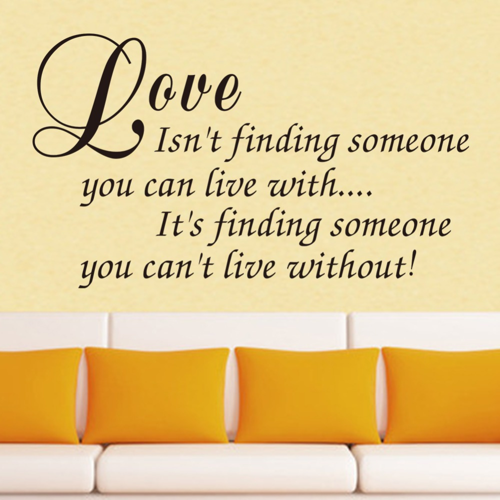 Love is finding someone you can not live without quote home decal ...