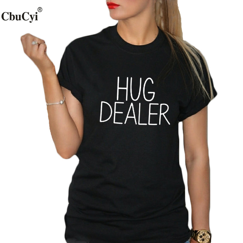 hug dealer t shirt women funny slogan t shirt black white tee shirt femme hipster women tumblr. Black Bedroom Furniture Sets. Home Design Ideas