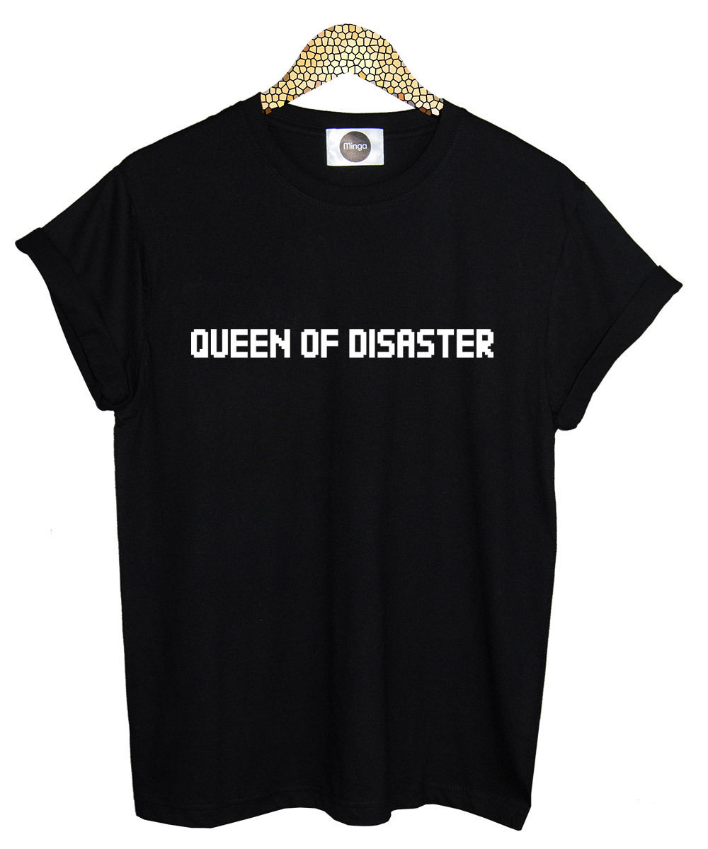 QUEEN OF DISASTER T SHIRT TEE TOP WOMENS FUN TUMBLR HIPSTER FASHION GRUNGE Custom Printed Tops