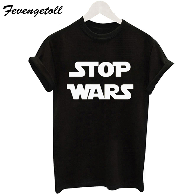 ec499528 New 2017 Casual Lady Street Printed T shirt Women Harajuku Tumblr Plus SIZE  Stop Wars Tee
